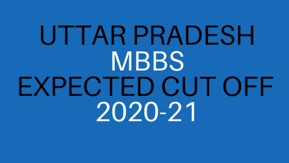uttar Pradesh mbbs cut off