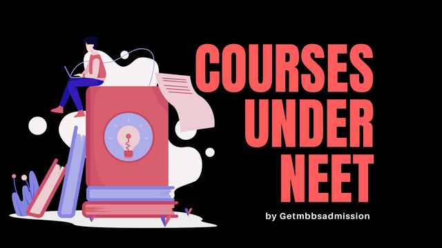 Courses under Neet