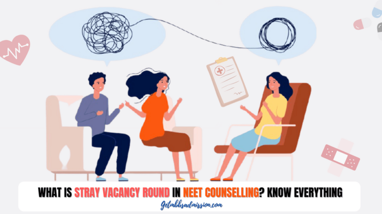 What is Stray Vacancy Round in Neet Counselling